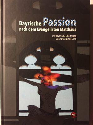 Bayerische Passion